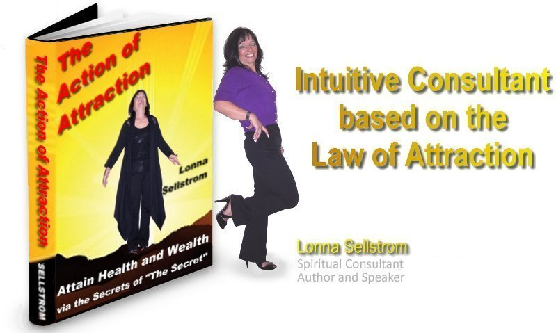 Lonna Sellstrom - Intuitive Consultant Author and Speaker re: Law of Attraction